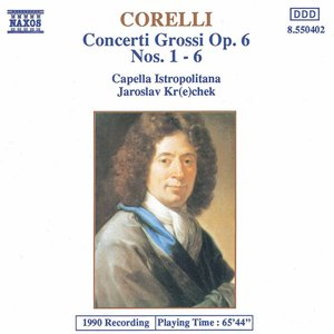 Image for 'Corelli: Concerti Grossi, Op. 6, Nos. 1-6'