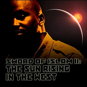 Image for 'Sword of Islam II: The Sun Rising in the West'
