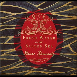 Image for 'Fresh Water In the Salton Sea'