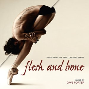 Image for 'Flesh And Bone (Music From The Starz Original Series)'