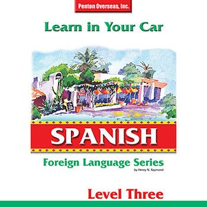 Image for 'Learn in Your Car: Spanish Level 3'