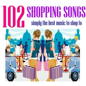 Image for '102 Shopping Songs'
