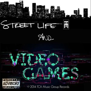 Image for 'Street Life & Video Games'