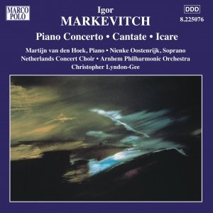 Image for 'MARKEVITCH: Piano Concerto / Cantate / Icare'