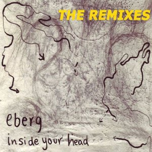 Image for 'Inside Your Head - the Remixes'