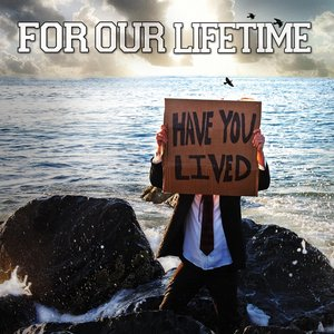 Image for 'Have You Lived'