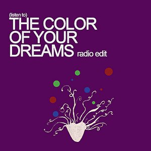 Image for 'The Color Of Your Dreams'
