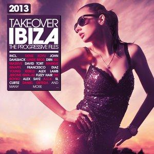 Image for 'Takeover Ibiza 2013 - the Progressive Files'