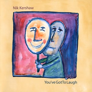 Image for 'You've got to laugh'
