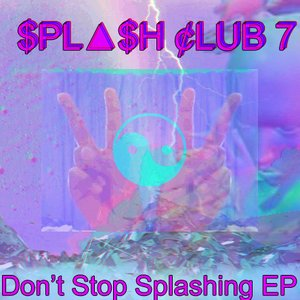 Image for 'Don't Stop Splashing EP'