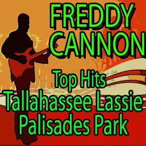 Image for 'Top Hits Tallahassee Lassie & Palisades Park (Original Artist Original Songs)'