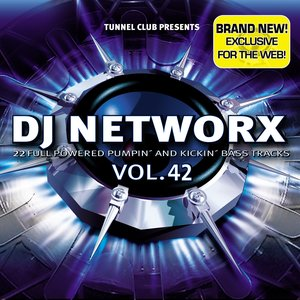 Image for 'Dj Networx Vol. 42 Download Edition (22 Full Powered Pumpin' and Kickin' Bass Tracks)'