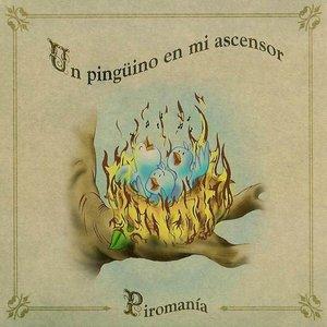 Bild für 'piromanía'