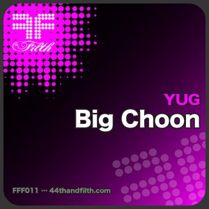 Image for 'Big Choon (44th & Filth)'