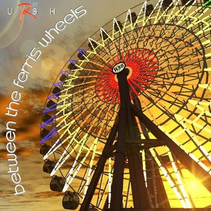 Image for 'Between the Ferris Wheels'