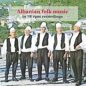 Image for 'Albanian Folk Music in 78 rpm recordings (1930 - 1936)'
