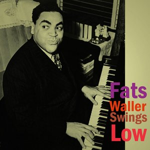 Image for 'Fats Waller Swings Low'