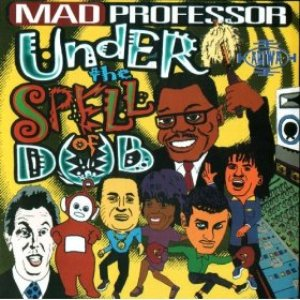 Image for 'Under the Spell of Dub'
