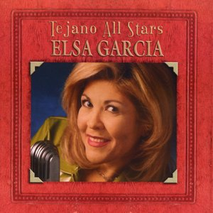 Image for 'Tejano All Stars: Masterpieces by Elsa Garcia'