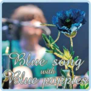 Image for 'BLUE SONG WITH BLUE POPPIES'