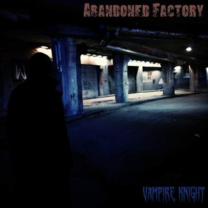 Image for 'Abandoned Factory'