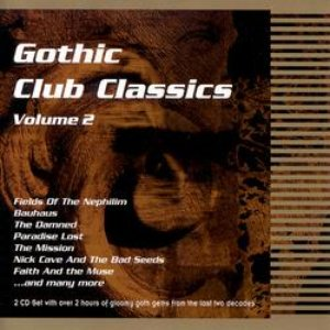 Image for 'Gothic Club Classics (disc 2)'