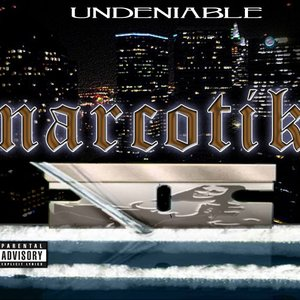 Image for 'NARCOTIK - UNDENIABLE'