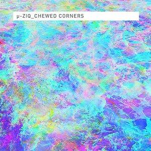 Bild für 'Chewed Corners'