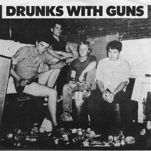 Image for 'Drunks With Guns'