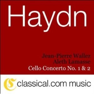 Image for 'Franz Joseph Haydn, Cello Concerto No. 2 In D, Op. 101 / Hob. Viib:2'