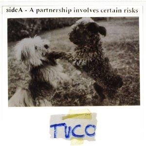 Imagem de 'TUCO -3- Side A - A partnership involves certain risks'