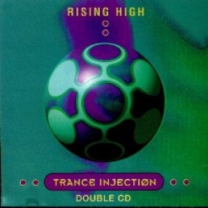 Image for 'Rising High Trance Injection (Disc 1)'
