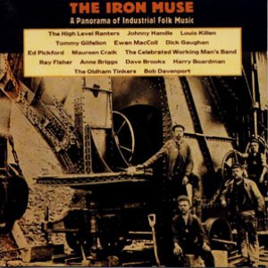 Image for 'The Iron Muse - A Panorama of Industrial Folk Music'