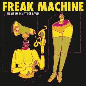 Image for 'Freak Machine'
