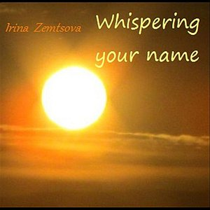 Image for 'Whispering Your Name'