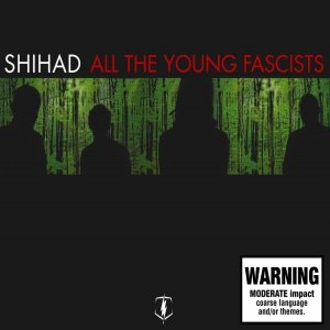Image for 'All the Young Fascists'