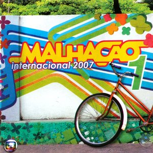 Image for 'Malhação Internacional 2007, Volume 1'