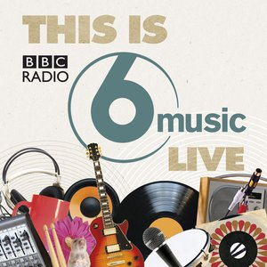 Image pour 'This Is BBC Radio 6 Music Live'