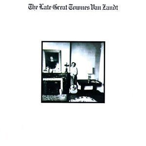 Image for 'The Late Great Townes Van Zandt'