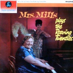 Image for 'Mrs. Mills Plays The Roaring Twenties'