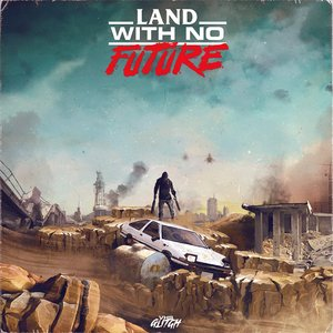 Image for 'Land with No Future'