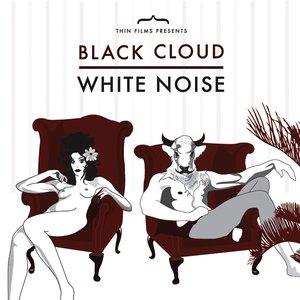 Image for 'Black Cloud White Noise'