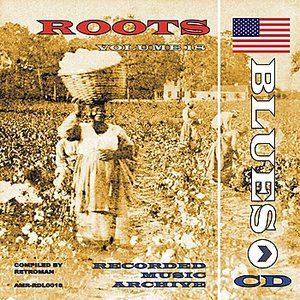Image for 'Roots - The Blues Vol. 2'