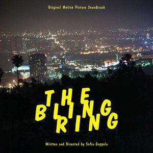 Image for 'The Bling Ring: Original Motion Picture Soundtrack'