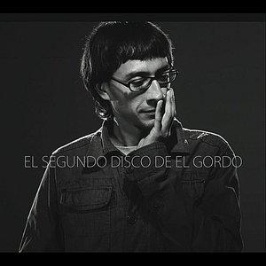 Image for 'El Segundo Disco de el Gordo'