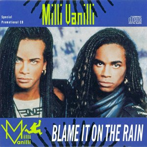 Image for 'Blame It on the Rain'