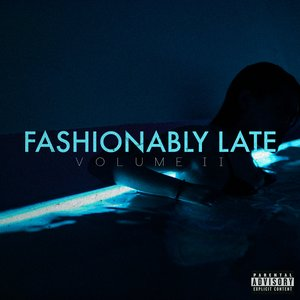 Image for 'Fashionably Late Vol. II'