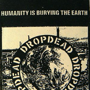 Image for 'Humanity Is Burying The Earth With Its Rotting Carcasses...'