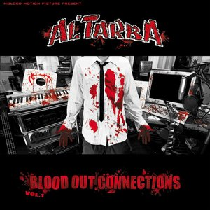 Image for 'Blood Out connections Vol. 1'