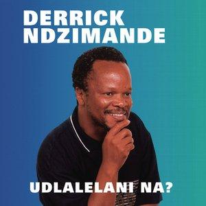 Image for 'Udlalelani Na?'